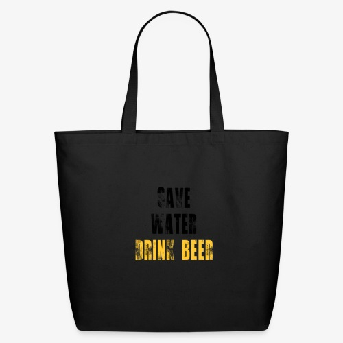 Save water drink beer - Eco-Friendly Cotton Tote