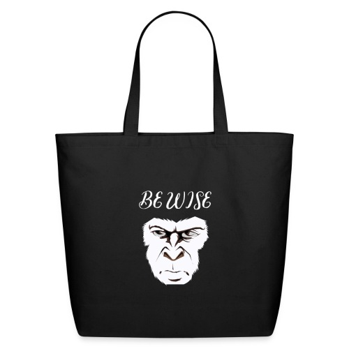 Be Wise - Eco-Friendly Cotton Tote