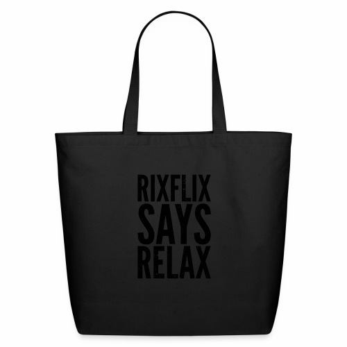 Says Relax - Eco-Friendly Cotton Tote