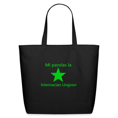 I speak the international language - Eco-Friendly Cotton Tote