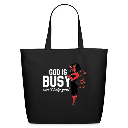God is busy can I help you - Eco-Friendly Cotton Tote