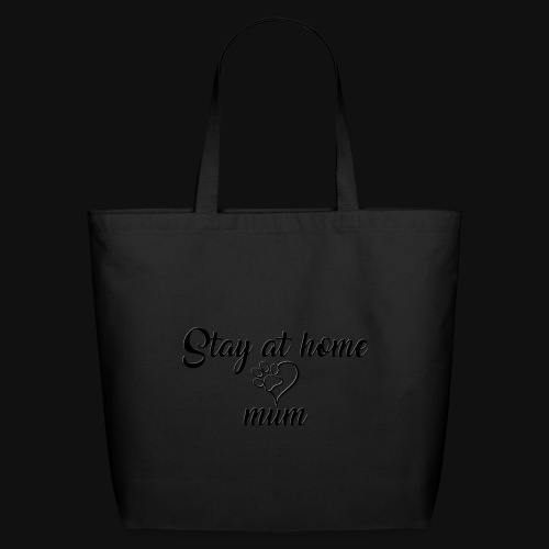 Stay At Home Mum - Eco-Friendly Cotton Tote