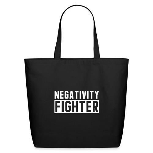 Negativity Fighter & Positivity League Member ! - Eco-Friendly Cotton Tote