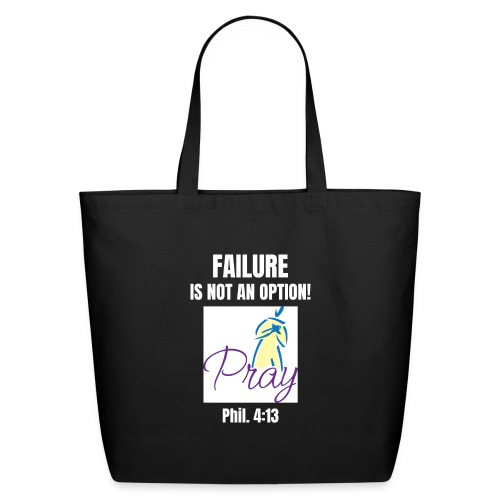 Failure Is NOT an Option! - Eco-Friendly Cotton Tote