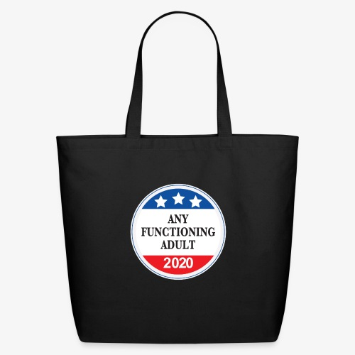 Any Functioning Adult 2020 - Eco-Friendly Cotton Tote