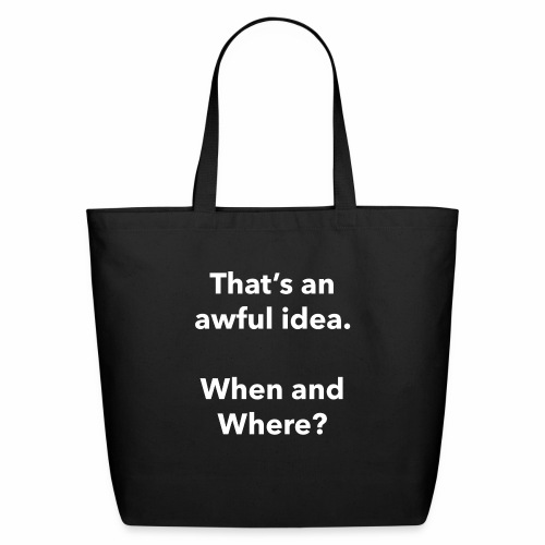 Awful Idea - Eco-Friendly Cotton Tote