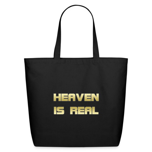 Heaven is real - Eco-Friendly Cotton Tote