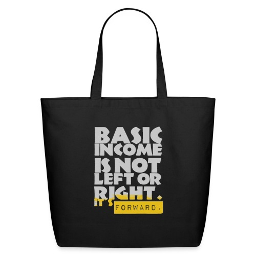 UBI is not Left or Right - Eco-Friendly Cotton Tote