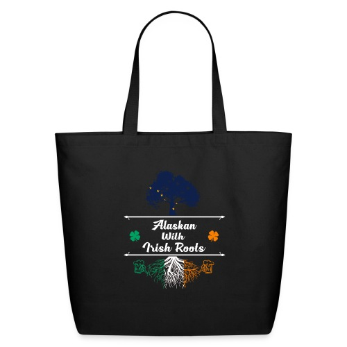 ALASKAN WITH IRISH ROOTS - Eco-Friendly Cotton Tote