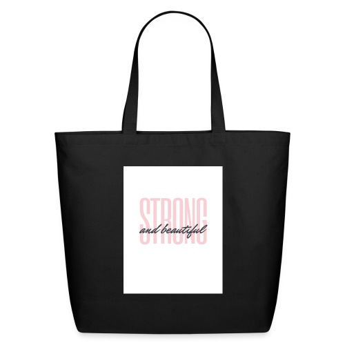 Strong and Beautiful - Eco-Friendly Cotton Tote