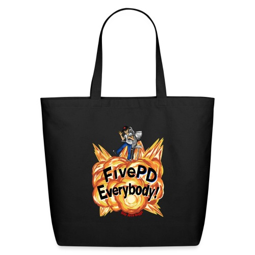 It's FivePD Everybody! - Eco-Friendly Cotton Tote
