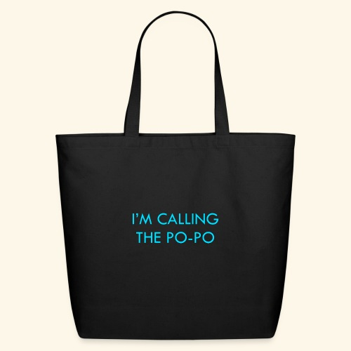 I'M CALLING THE PO-PO | ABBEY HOBBO INSPIRED - Eco-Friendly Cotton Tote