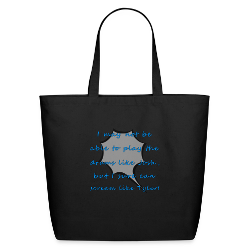 I Sure Can Scream Like Tyler! - Eco-Friendly Cotton Tote
