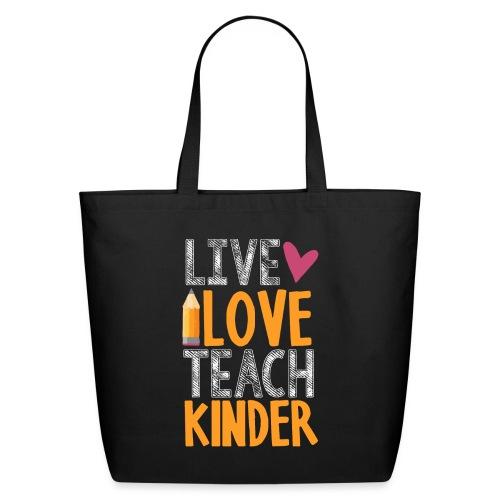 Live Love Teach Kindergarten Teacher T-Shirts - Eco-Friendly Cotton Tote