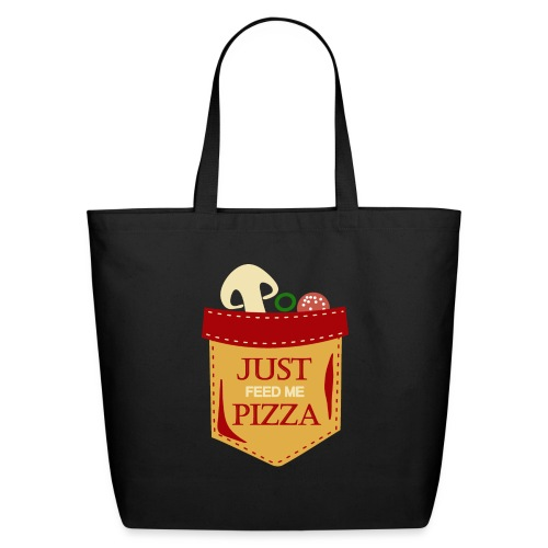 Just feed me pizza - Eco-Friendly Cotton Tote