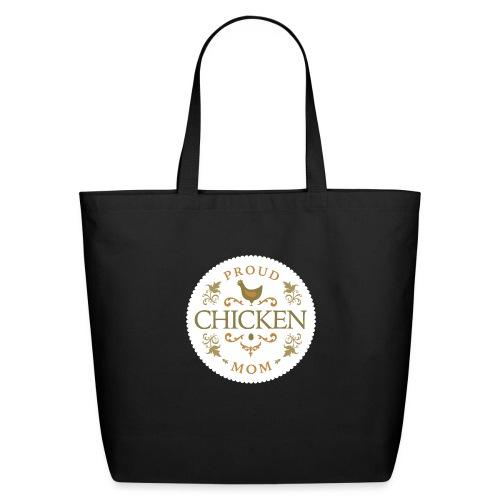 proud chicken mom - Eco-Friendly Cotton Tote