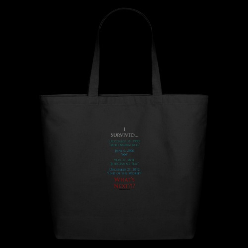 Survived... Whats Next? - Eco-Friendly Cotton Tote