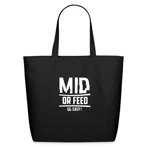 MID OR FEED - Eco-Friendly Cotton Tote