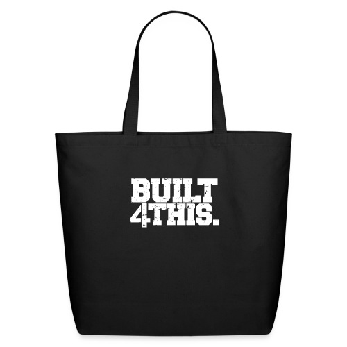 Built 4 This - Eco-Friendly Cotton Tote