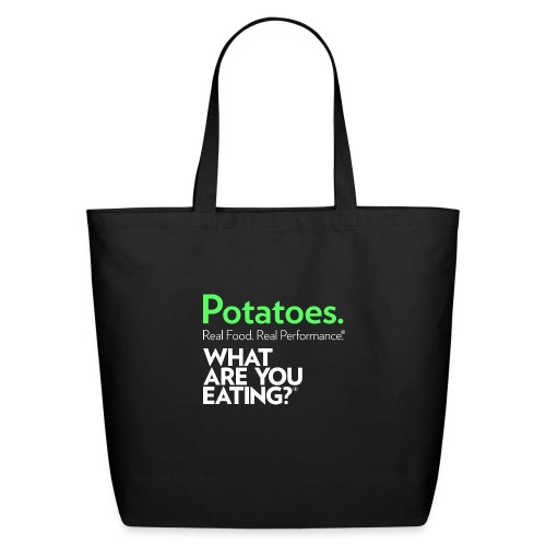 Potatoes. Real Food. Real Performance. - Eco-Friendly Cotton Tote