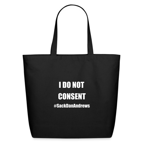 I Do Not Consent - Eco-Friendly Cotton Tote