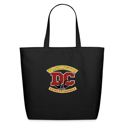 Washington DC - the District of Criminals - Eco-Friendly Cotton Tote