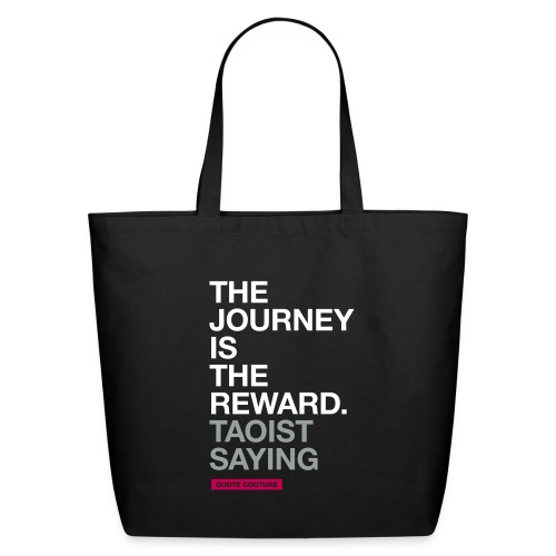 The journey is the reward BIG - Eco-Friendly Cotton Tote
