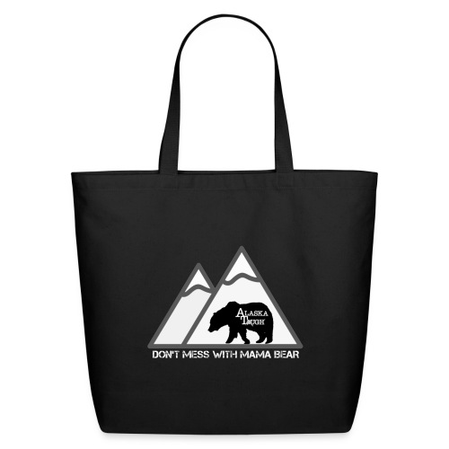 Womens Dont Mess with Mama Bear - Eco-Friendly Cotton Tote