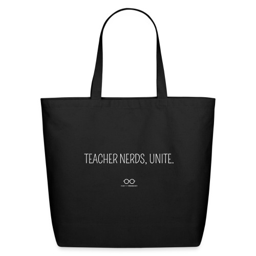 Teacher Nerds, Unite. (white text) - Eco-Friendly Cotton Tote