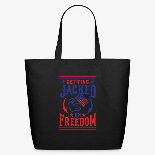 Getting Jacked On Freedom - Eco-Friendly Cotton Tote