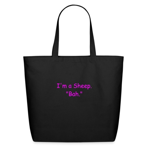 I'm a Sheep. Bah. - Eco-Friendly Cotton Tote