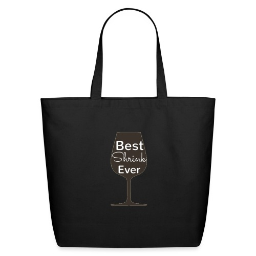 Alcohol Shrink Is The Best Shrink - Eco-Friendly Cotton Tote