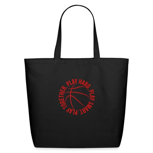 play smart play hard play together basketball team - Eco-Friendly Cotton Tote