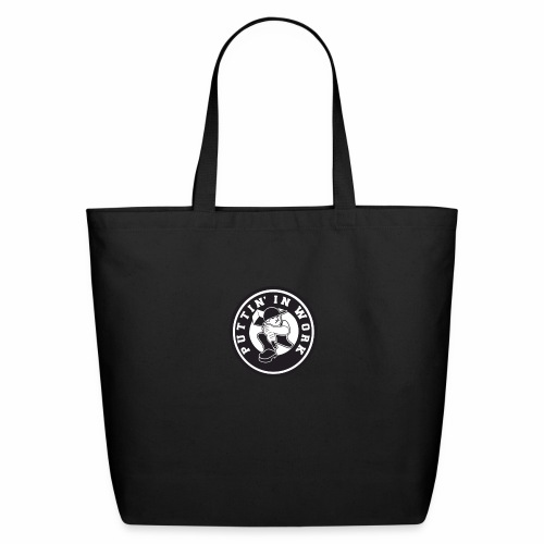 Solid Puttin' In Work Logo - Eco-Friendly Cotton Tote