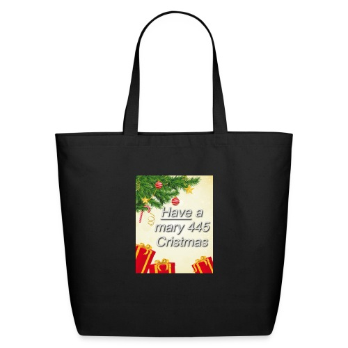 Have a Mary 445 Christmas - Eco-Friendly Cotton Tote