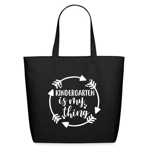 Kindergarten is My Thing Teacher T-Shirts - Eco-Friendly Cotton Tote