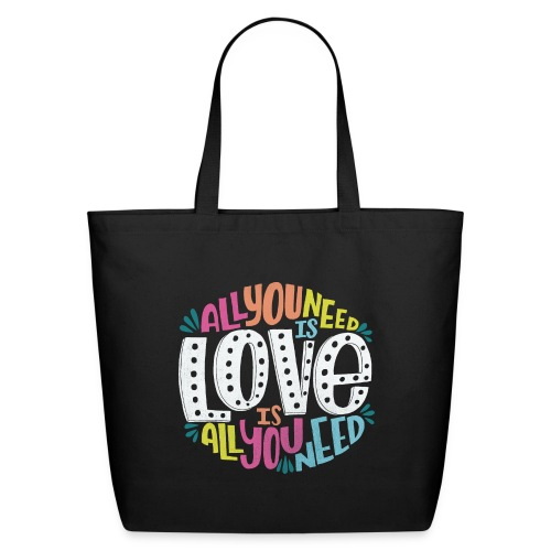 all you need is love - Eco-Friendly Cotton Tote