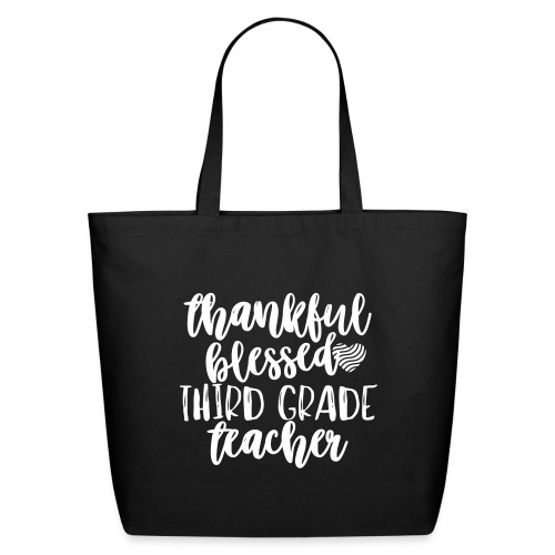 Thankful Blessed Third Grade Teacher T-Shirt - Eco-Friendly Cotton Tote