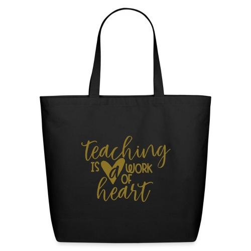 Teaching Is a Work Of Heart Metallic Teacher Tee - Eco-Friendly Cotton Tote