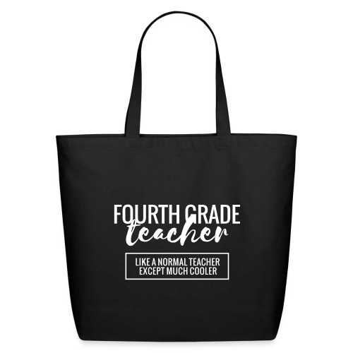 Cool 4th Grade Teacher Funny Teacher T-Shirt - Eco-Friendly Cotton Tote