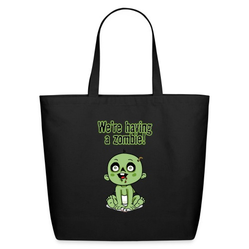 We're Having A Zombie! - Eco-Friendly Cotton Tote
