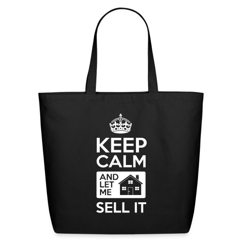 Keep Calm Let Me Sell It - Eco-Friendly Cotton Tote