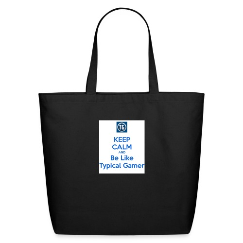 keep calm and be like typical gamer - Eco-Friendly Cotton Tote