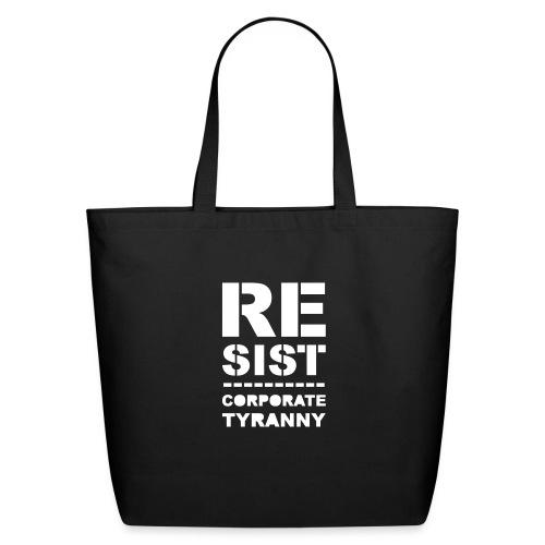Resist CorporateTyranny 2017 - Eco-Friendly Cotton Tote
