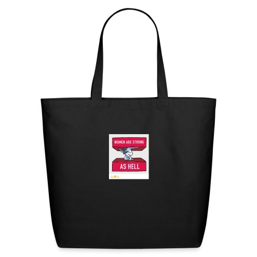 women are strong as hell - Eco-Friendly Cotton Tote