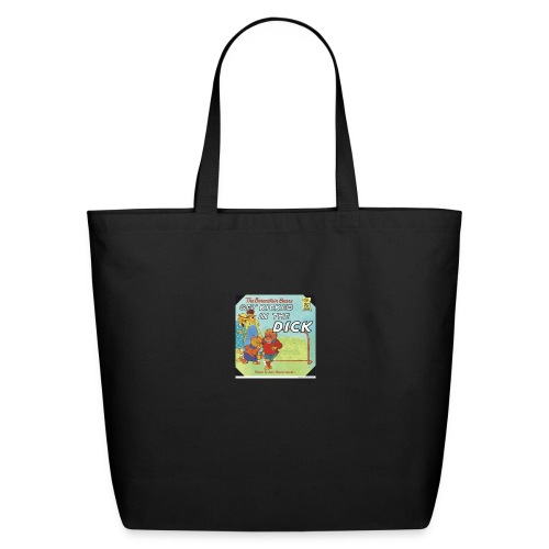 kicked in the dick - Eco-Friendly Cotton Tote