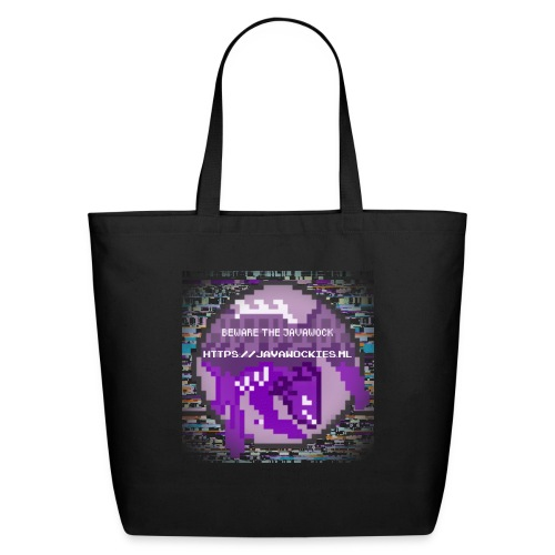 Beware the JavaWock - Eco-Friendly Cotton Tote