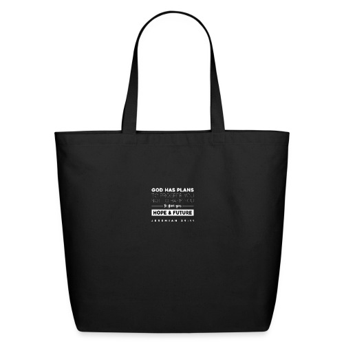 Jeremiah 29:11 shirt: Hope and future - Eco-Friendly Cotton Tote