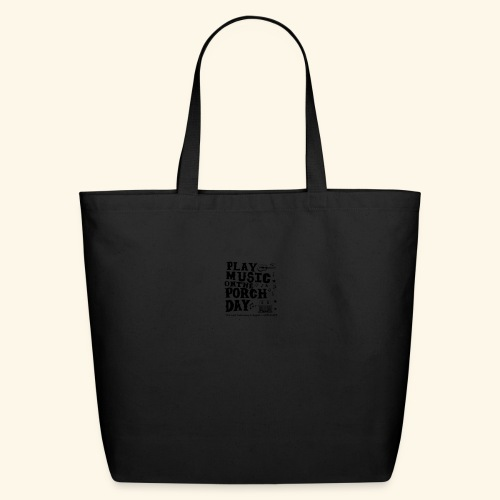 PLAY MUSIC ON THE PORCH DAY - Eco-Friendly Cotton Tote