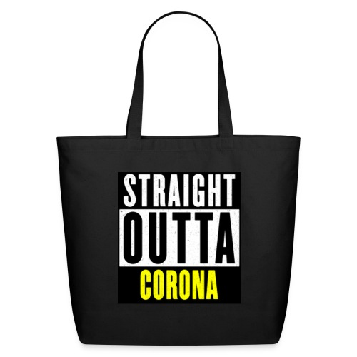 Straight Outta Corona - Eco-Friendly Cotton Tote